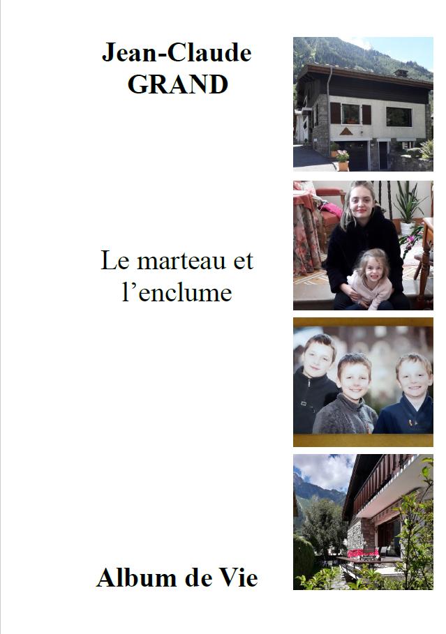 Le marteau et l enclume, Jean-Claude Grand